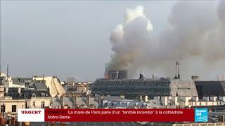 EN DIRECT : Incendie en cours à la cathédrale Notre-Dame de Paris