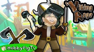 VIKING RAGE! Virtual Reality Axes + Mythical Creatures Video Game VR HobbyPigTV