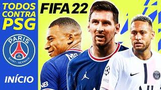 TODOS CONTRA O PSG! — NOVA Carreira no FIFA 22