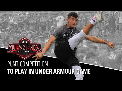 Punt Competition | 2018 Under Armour All-American Football Game Selections | Kohl's Kicking Camps