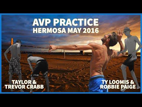 Ty Loomis U0026 Robbie Page Vs. Taylor Crabb U0026 Trevor Crabb 1 - AVP Practice - Hermosa Beach - May 2016