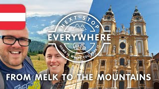 From Melk To The Mountains - An Austrian Welcome | Next Stop Everywhere