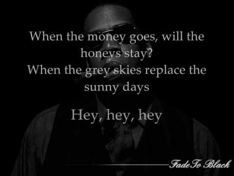 Jay-Z - When The Money Goes  with lyrics