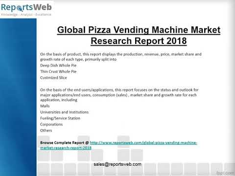 Pizza Vending Machine Market Regional Forecast 2025