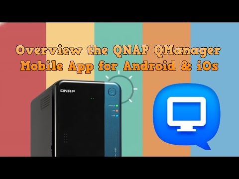 Review of the QNAP QManager Mobile App for Android and iOs