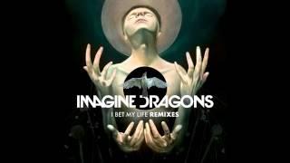 Imagine Dragons – I Bet My Life (Alex Adair remix)