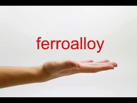 How to Pronounce ferroalloy - American English