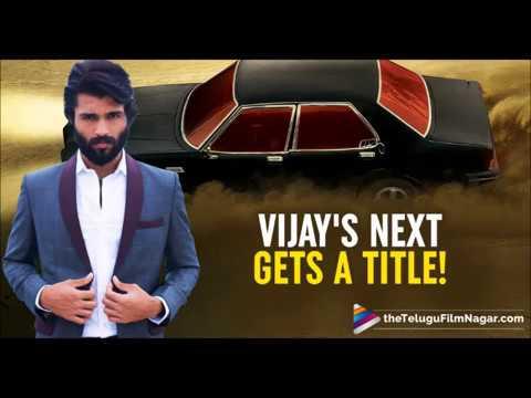Vijay Devarakonda Upcoming Movie Taxiwala Arjunreddy Fame Youtube