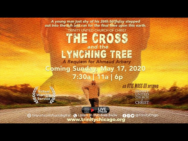 Rev. Dr. Otis Moss III | The Cross and the Lynching Tree: A Requiem for Ahmaud Arbery