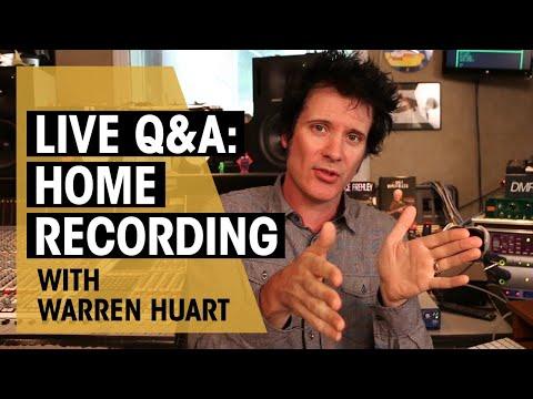 Home Studio Recording   Warren Huart Live Q&A