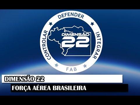 Documentário Especial - Dimensão 22, Força Aérea Brasileira (FAB)