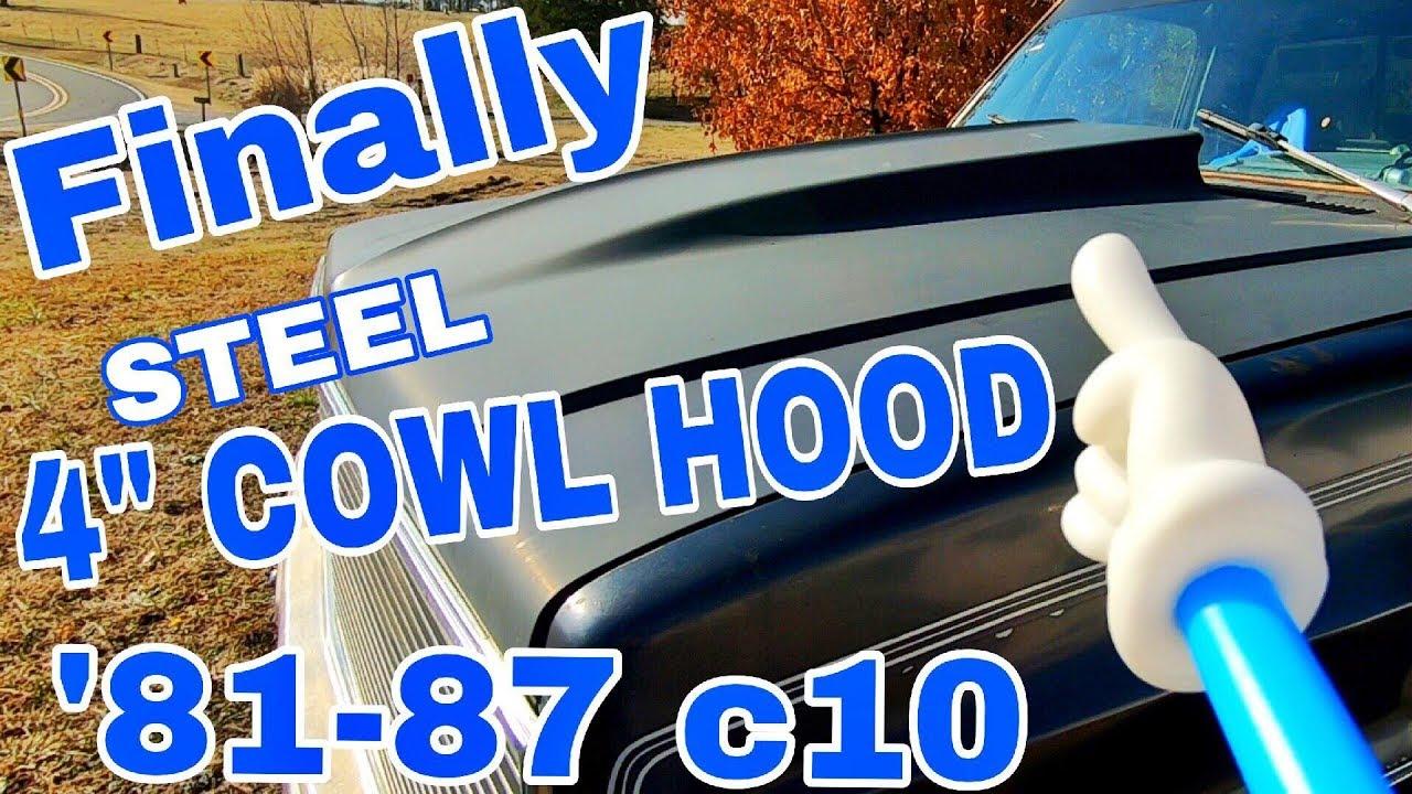 medium resolution of 1981 1987 chevy c10 4 steel cowl hood full review showcase