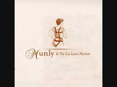 Munly & The Lee Lewis Harlots- River Forktine Tippecanoe