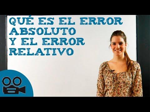 Qué es el error absoluto y el error relativo