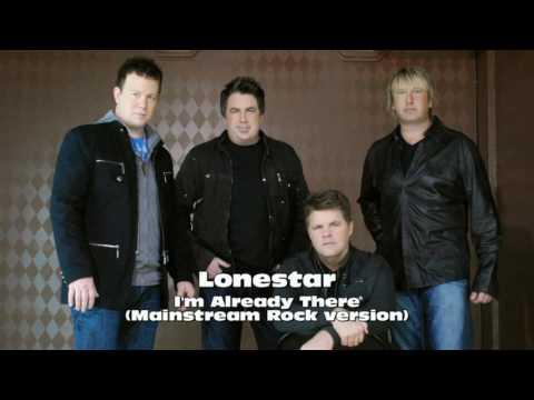 Lonestar - I'm Already There (mainstream rock version)