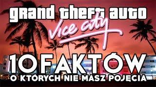 GTA Vice City - 10 faktów, o których nie masz pojęcia.