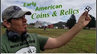 The Search Pays Off - Metal Detecting for Early American Coins & Relics