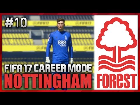 OUR FUTURE STAR?! NOTTINGHAM FOREST CAREER MODE #10 (FIFA 17)