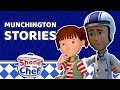 Shane the Chef - Munchington Stories | Let's Get Cooking!