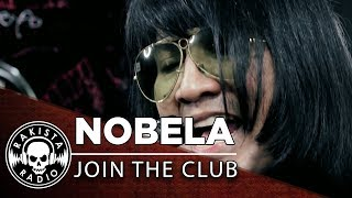 Nobela by Join The Club | Rakista Live EP253