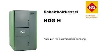 Scheitholzkessel HDG H20-30 - Anheizen mit automatischer Zündung