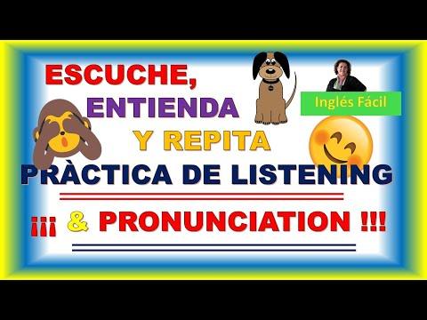 UNA PRÀCTICA SENCILLA DE PRONUNCIACIÒN Y LISTENING - INGLÈS FACIL