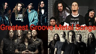Top 25 Greatest Groove Metal Songs Of All Time