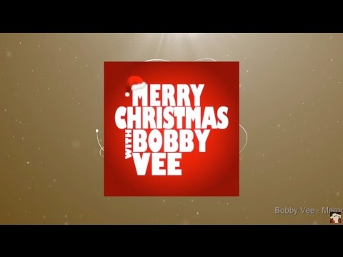 Merry Christmas with Bobby Vee (Full Album)