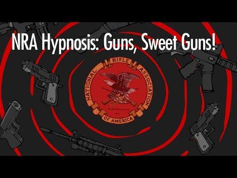 NRA Hypnosis: Guns, Sweet Guns!