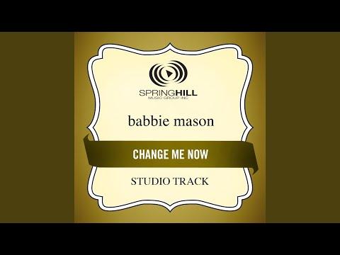 Change Me Now (Low Key-Studio Track w/o Background Vocals)