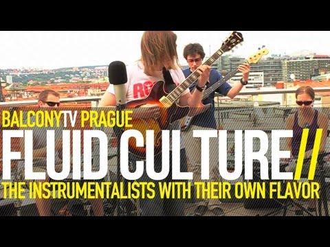 FLUID CULTURE - IN LOVE (BalconyTV)
