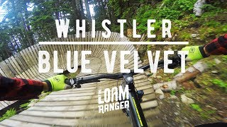 Blue Velvet // Whistler Mountain Bike Park