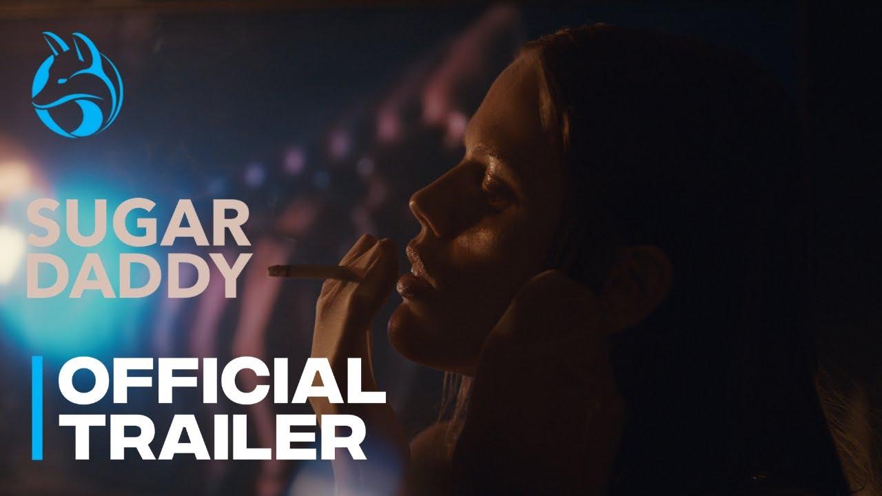 Trailer of the Day: Sugar Daddy (2021) by  Wendy Morgan