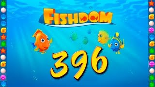 fishdom - Deep Dive level 396 HD