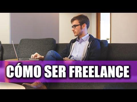 Cómo Ser Freelance - Tips Para Trabajar Desde Casa por Internet