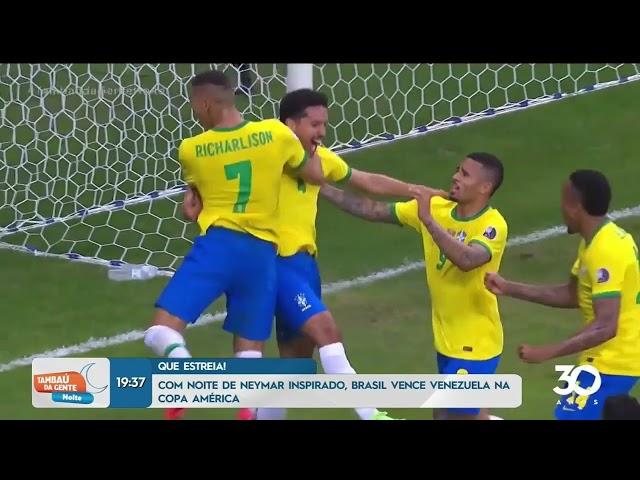 Com noite de Neymar inspirado, Brasil vence Venezuela na Copa América - Tambaú da Gente Noite