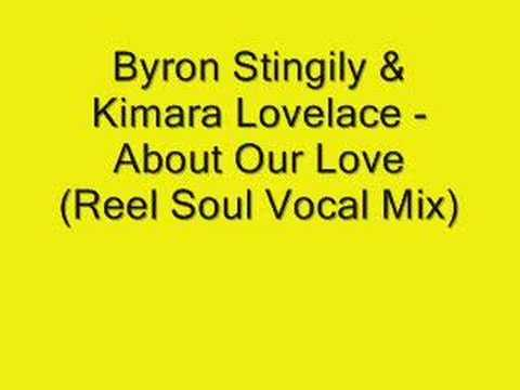 Byron Stingily&Kimara Lovelace - About Our Love (Reel Soul)