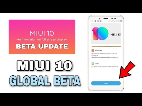 MIUI 10 Global Beta Rom : Supported Devices & Update Schedule 🔥