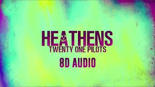 Heathens - Twenty One Pilots [ 8D Audio ] from Suicide Squad || Dawn of Music ||
