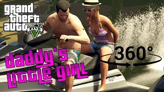 360° GTA V Playthrough - Part 4 - Daddy's Little Girl thumbnail