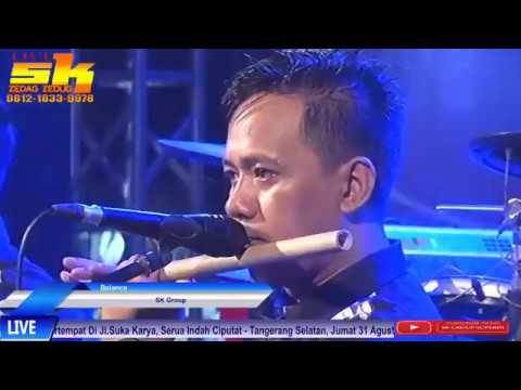 Live SK GROUP Edisi Serua Ciputat