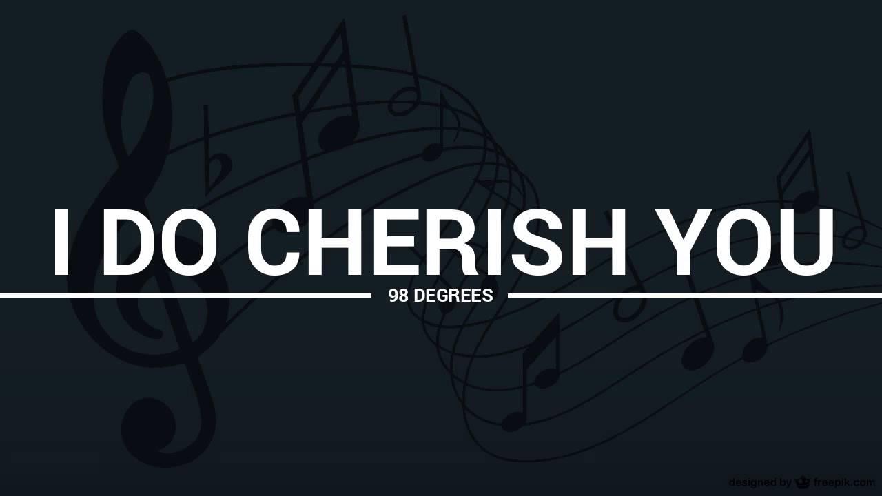 98 Degrees - I Do Cherish You ...