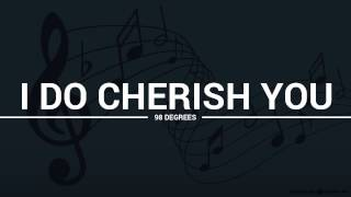98 Degrees - I Do Cherish You (lyrics, karaoke, cover)