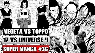 VEGETA VS TOPPO! Android 17 Vs Universe 4! Dragon Ball Super Manga Chapter 36 Spoilers