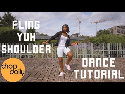 How To Fling Yuh Shoulder (Dance Tutorial) | Chop Daily