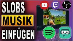Streamlabs OBS Musik einfügen Tutorial (2018) | Spotify, Youtube | Deutsch / German