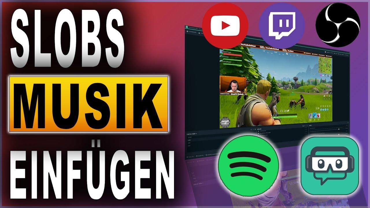 Streamlabs OBS Musik einfügen Tutorial (2018)   Spotify, Youtube   Deutsch  / German