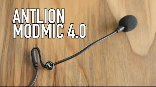 AntLion ModMic 4.0 Overview And 2.3 Comparison