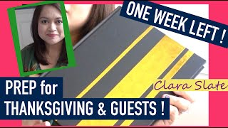ONE WEEK LEFT! Are you ready? Thanksgiving & Guest Prep | Clara