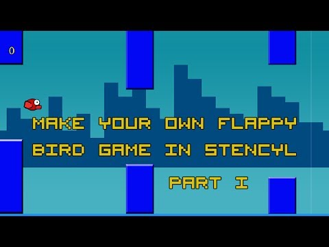 """How To Make Your Own """"Flappy Bird Styled"""" Game Part 1"""